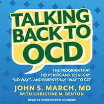 Talking Back to OCD by John S. March audiobook