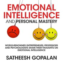 Emotional Intelligence and Personal Mastery by Satheesh Gopalan audiobook