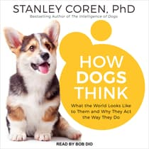 How Dogs Think by Stanley Coren audiobook