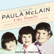 Like Family by Paula McLain audiobook