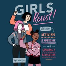 Girls Resist! by KaeLyn Rich audiobook