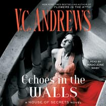 Echoes in the Walls by V. C. Andrews audiobook
