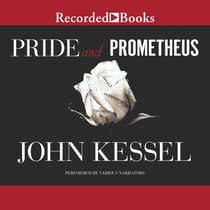 Pride and Prometheus by John Kessel audiobook