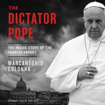 The Dictator Pope by Marcantonio Colonna audiobook