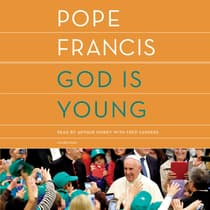 God Is Young by Pope Francis audiobook