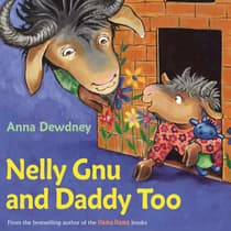Nelly Gnu and Daddy Too by Anna Dewdney audiobook