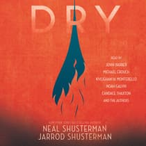Dry by Neal Shusterman audiobook