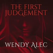 The First Judgement by Wendy Alec audiobook