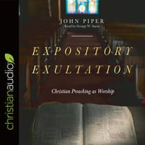 Expository Exultation by John Piper audiobook
