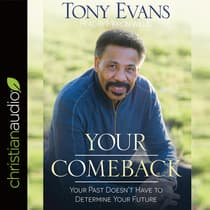 Your Comeback by Tony Evans audiobook