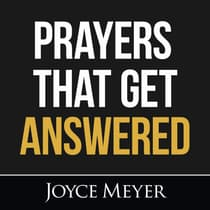 Prayers That Get Answered by Joyce Meyer audiobook