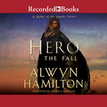 Hero at the Fall by Alwyn Hamilton audiobook