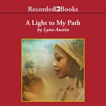 A Light to My Path by Lynn Austin audiobook