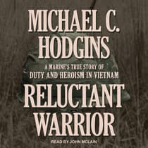 Reluctant Warrior by Michael C. Hodgins audiobook