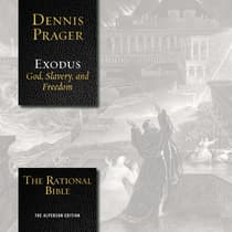 The Rational Bible: Exodus by Dennis Prager audiobook
