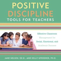 Positive Discipline Tools for Teachers by Jane Nelsen audiobook
