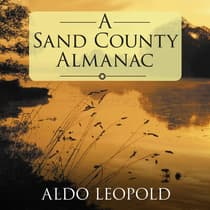 A Sand County Almanac by Aldo Leopold audiobook