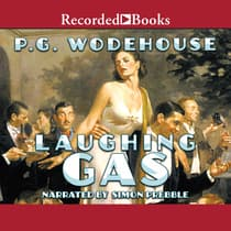 Laughing Gas by P. G. Wodehouse audiobook
