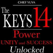 The 14 Keys by Chief Yuya audiobook