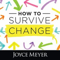 How to Survive Change by Joyce Meyer audiobook