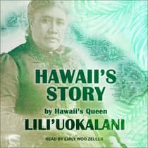 Hawaii's Story by Hawaii's Queen by Lili'uokalani audiobook