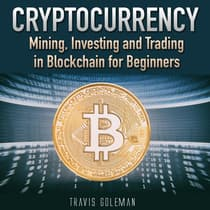Cryptocurrency by Travis Goleman audiobook