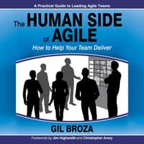 The Human Side of Agile by Gil Broza audiobook