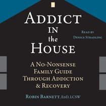 Addict in the House by Robin Barnett audiobook
