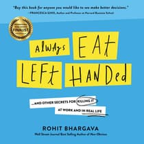 Always Eat Left Handed by Rohit Bhargava audiobook