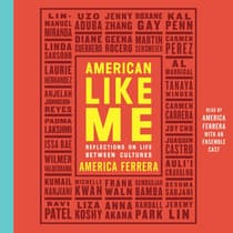American Like Me by America Ferrera audiobook