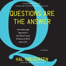 Questions Are the Answer by Hal Gregersen audiobook