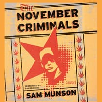 The November Criminals by Sam Munson audiobook
