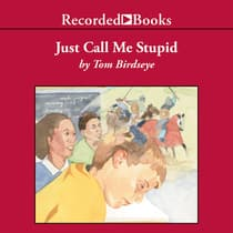 Just Call Me Stupid by Tom Birdseye audiobook