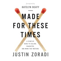 Made for These Times by Justin Zoradi audiobook