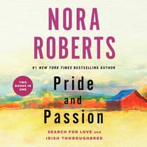 Pride and Passion by Nora Roberts audiobook