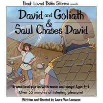 David and Goliath & Saul Chases David by Laura Van Leeuwen audiobook