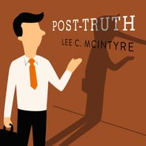Post-Truth by Lee C. McIntyre audiobook
