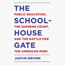 The Schoolhouse Gate by Justin Driver audiobook
