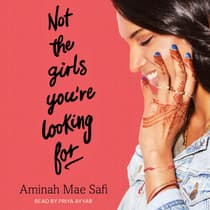 Not the Girls You're Looking For by Aminah Mae Safi audiobook