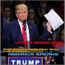 Letters to President Donald Trump by America Speaks audiobook