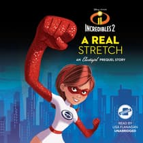 Incredibles 2: A Real Stretch by Disney Press audiobook