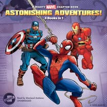 Astonishing Adventures! by Marvel Press audiobook