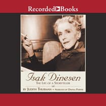 Isak Dinesen by Judith Thurman audiobook