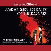 Jessica's Guide to Dating on the Dark Side by Beth Fantaskey audiobook