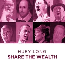 Huey Long Share The Wealth by Huey Long audiobook