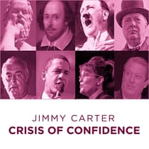 Jimmy Carter Crisis of Confidence by Jimmy Carter audiobook