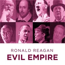 Ronald Reagan Evil Empire by Ronald Reagan audiobook