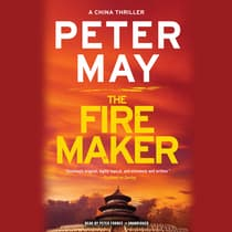 The Firemaker  by Peter May audiobook