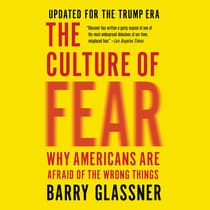 The Culture of Fear by Barry Glassner audiobook