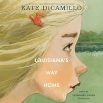 Louisiana's Way Home by Kate DiCamillo audiobook